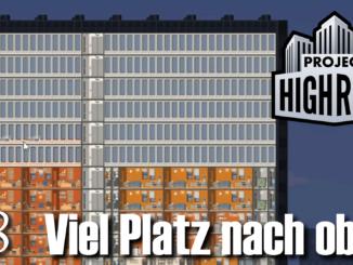 Project Highrise: Viel Platz nach oben